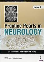 Practice Pearls in Neurology: Series 1