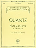 Flute Concerto in G Major: With Piano Cadenzas by Barrere: Centennial Edition (Schirmer's Library of Musical Classics)