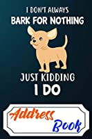 Address Book: Personal Organizer of Addresses and Notes 6''x9'' for Email, Adresses, Phone Numbers, Additional Informations As Birthdays, Social Media For Chihuahua Dog Puppy Owners Lovers