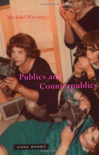 Download Publics and Counterpublics (Zone Books) 1890951293