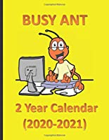 Busy Ant 2 Year Calendar (2020-2021): Plus BONUS: Last Three Months of 2019 Included! This at a glance planner has a one-month calendar on each page. Get Started Planning Next Year Today...Calendars begin on October 01,2019 thru December 31, 2021.