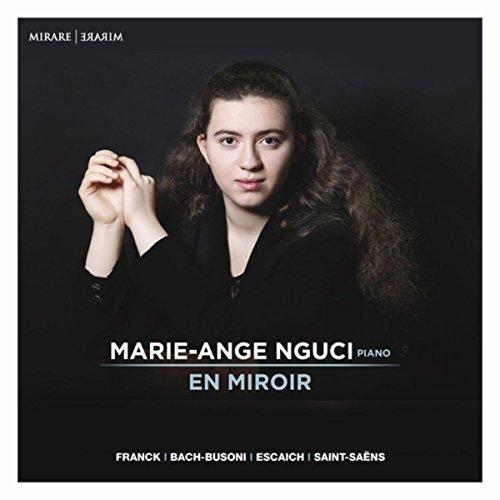 セザール・フランク : プレリュード、アリアとフィナーレ 他 (EN MIROIR ~ Franck | Bach-Bu...