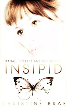 Insipid by [Brae, Christine]