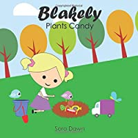 Blakely Plants Candy