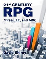 21st Century RPG: /Free, ILE, and MVC: /Free, ILE, and MVC