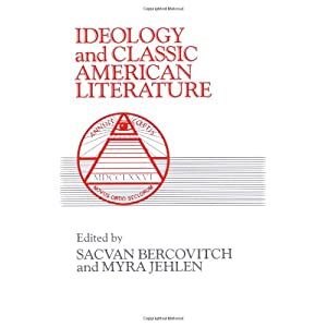 Ideology and Classic American Literature (Cambridge Studies in American Literature and Culture)