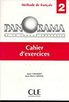 Panorama de la langue francaise: Cahier d'exercices 2