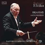 ブラームス : 交響曲全集 (Brahms : 4 Symphonien / Radmil Eliska | Sapporo Symphony Orchestra) [SACDシングルレイヤー] [Live Recording] [国内プレス] [日本語帯・解説付]