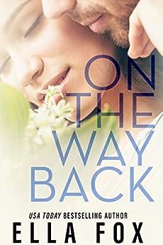 On The Way Back (The Retake Duet Book 2) by [Fox, Ella]