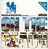 Hemo+Moofire presents On The Beach