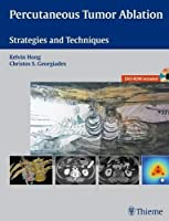 Percutaneous Tumor Ablation: Strategies and Techniques