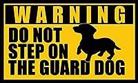 マグネットダックスフントDo Not Step On The Guard Dogマグネット( Dach Funny Bodach Weener Weiner )サイズ: 3x 5インチ