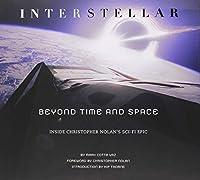クリストファー・ノーランの世界 メイキング・オブ・インターステラー(仮) BEYOND TIME AND SPACE 時空を超えて