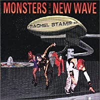 Monsters of the New Wave