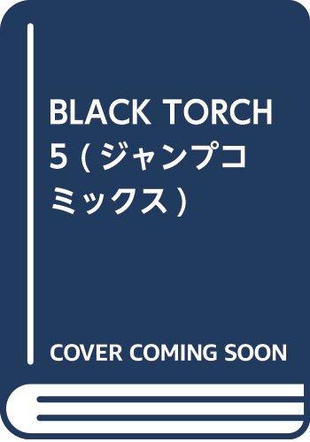 BLACK TORCH 5 (ジャンプコミックス)