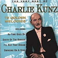 The Very Best of Charlie Kunz