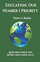 Education: Our Number 1 Priority: Vision to Reality