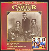 Best Of The Best Of The Carter Family