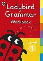Ladybird Grammar Workbook Level 1 (Ladybird Grammar Workbooks)