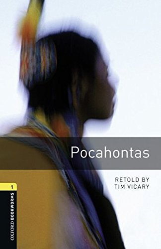 Oxford Bookworms Library: Level 1: : Pocahontasの詳細を見る