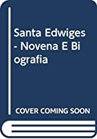 Santa Edwiges - Novena E Biografia