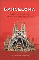 Barcelona (Cities in World History)