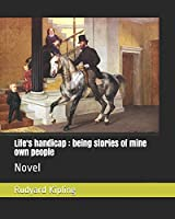 Life's handicap : being stories of mine own people: Novel