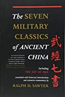 The Seven Military Classics Of Ancient China (History and Warfare) by Unknown(2007-11-06)