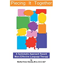 Piecing It Together: A Systematic Approach Toward More Effective Language Therapy