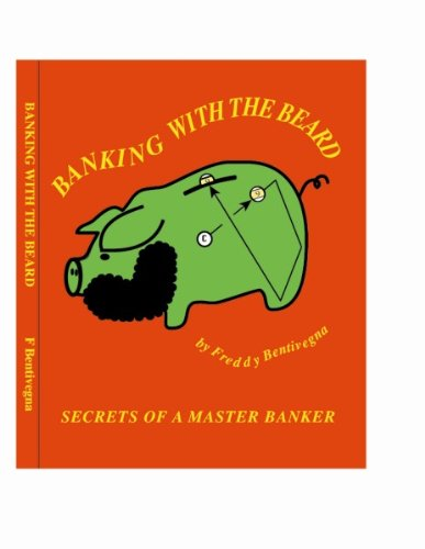 Banking With The Beard (Bank Pool Instruction by Freddy the Beard Bentivegna Book 1) (English Edition)