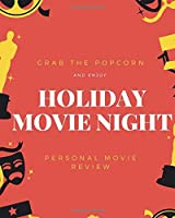 Holiday Movie Night: Personal Movie Review and Record, Film Log, Movie Journal, 8x10 in (Movie Night Memorable)