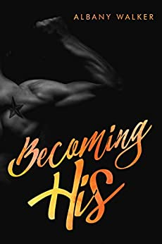 Becoming His by [Walker, Albany]