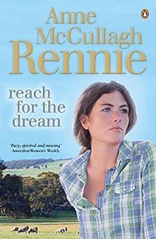 Reach for the Dream by [Rennie, Anne McCullagh]