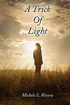 A Trick of Light by [Rivera, Michele L.]