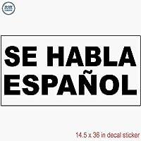 Se Habla Espanol ブラック デカールステッカー 小売店 ビニールラベルサイン - きれいな表面に貼ることが可能 14.5 x 36インチ