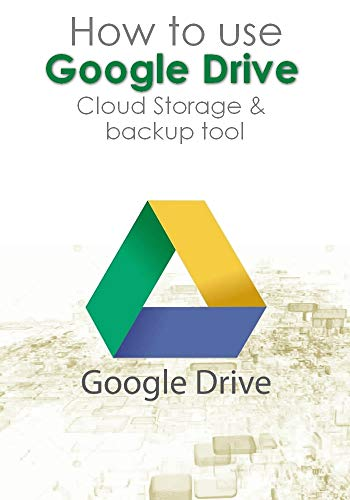 amazon learn how to use google drive cloud storage backup tool
