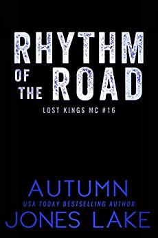 Rhythm of the Road (Lost Kings MC Book 16) by [Lake, Autumn Jones]