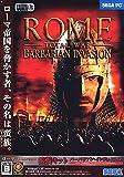 Rome : Total war Barbarian Invasion