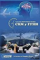 CRM y FFHH: Análisis de accidentes reales