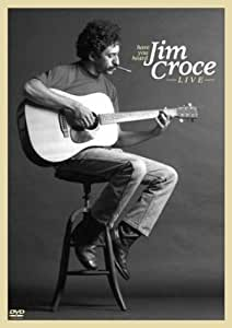 Have You Heard: Jim Croce Live [DVD] [Import]