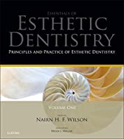 Principles and Practice of Esthetic Dentistry: Essentials of Esthetic Dentistry, 1e