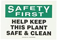 Accuform Signs MHSK939VS Adhesive Vinyl Safety Sign Legend SAFETY FIRST HELP KEEP THIS PLANT SAFE & CLEAN 7 Length x 10 Width x 0.004 Thickness Green/Black on White [並行輸入品]