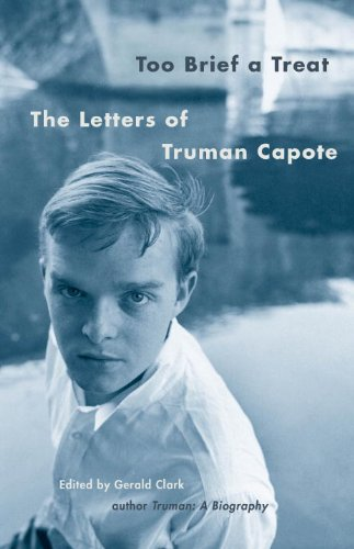 Too Brief a Treat: The Letters of Truman Capote (Vintage International)