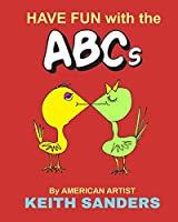 HAVE FUN With The ABCs