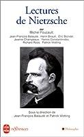 Lectures de Nietzsche (Le Livre de Poche)