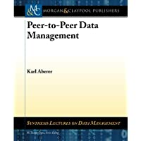 Peer-to-Peer Data Management (Synthesis Lectures on Data Management)