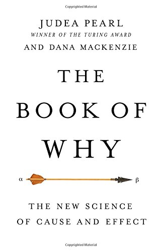 Download The Book of Why: The New Science of Cause and Effect 046509760X