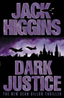 Dark Justice (Sean Dillon Series)