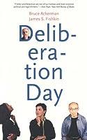 Deliberation Day