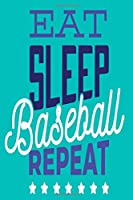 Eat Sleep Baseball Repeat: Kids School Wide Ruled Paperback Composition Notebook 6x9 120 Pages